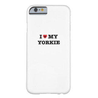 Iハート私のヨークシャーテリアのiPhoneの場合 Barely There iPhone 6 ケース