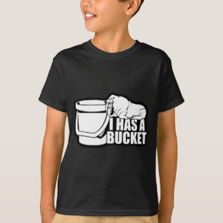 Iバケツを持っています Tシャツ