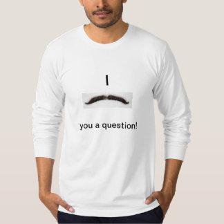 I口ひげ質問! Tシャツ