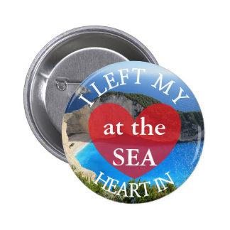 I私のハートのiatに海ボタンを残しました 5.7cm 丸型バッジ