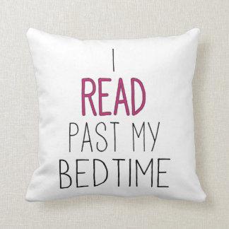 I私の就寝時間を過ぎて読まれて クッション