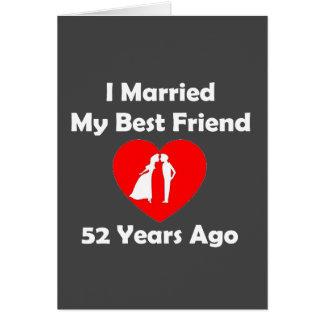 I私の親友52年前に結婚した カード