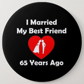 I私の親友65年前に結婚した 15.2CM 丸型バッジ