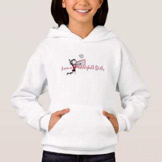 """"""" I am a VOLLEYBALL"""" Girl Hoodie"""