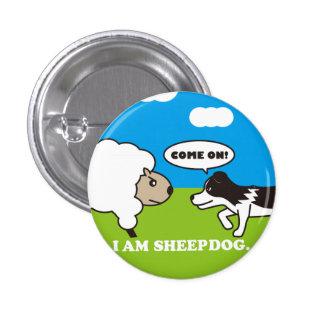 I AM SHEEPDOG 缶バッヂ 3.2CM 丸型バッジ