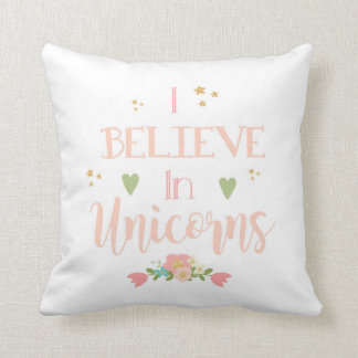 I Believe in Unicorns クッション