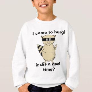 I Burglのアライグマのスエットシャツに来られて スウェットシャツ