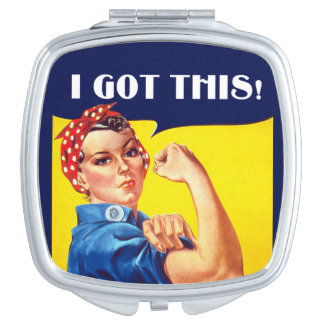 I GOT THIS Rosie the Riveter Mirror Compact