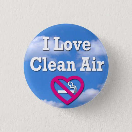 I Love Clean Air 缶バッジ