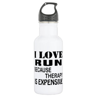 I Love Run Because Therapy Is Expensive ウォーターボトル