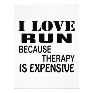 I Love Run Because Therapy Is Expensive レターヘッド
