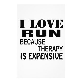 I Love Run Because Therapy Is Expensive 便箋