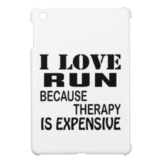 I Love Run Because Therapy Is Expensive iPad Miniカバー