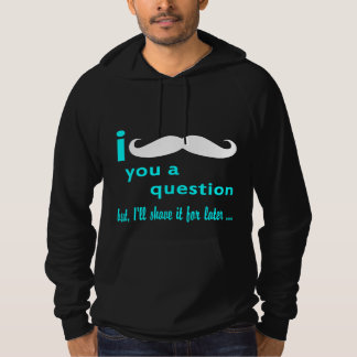 I mustache you a questionの水のフォント パーカ