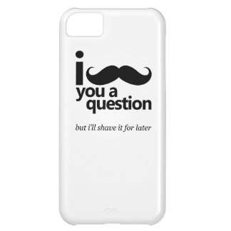 I mustache you a questionのiPhone 5の場合 iPhone5Cケース
