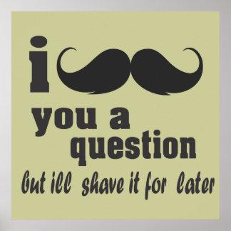 I mustache you a question ポスター