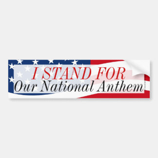 I Stand for Our National Anthem Anti-Protest USA バンパーステッカー