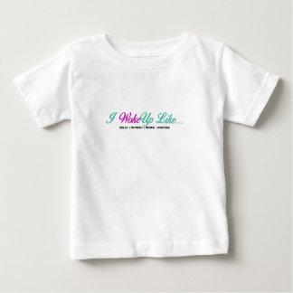 I WokeUpはやる気を起こさせるなプロダクトを好みます ベビーTシャツ