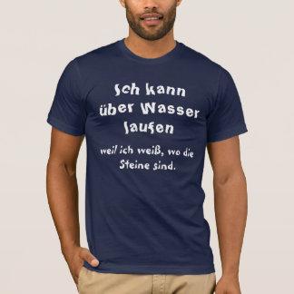 Ichのkannのüber Wasserはlaufen Tシャツ