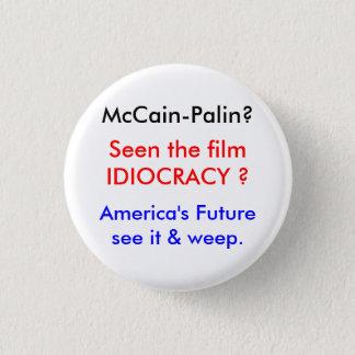 Idiocracy-McCainの世界 3.2cm 丸型バッジ