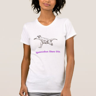 Iguanodonはこれを好みます Tシャツ