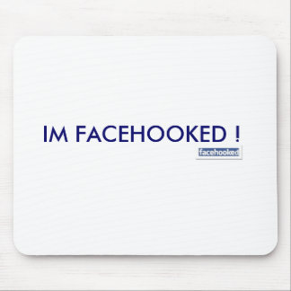 IM FACEHOOKED! マウスパッド