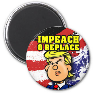 Impeach and Replace マグネット
