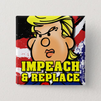Impeach and Replace 缶バッジ