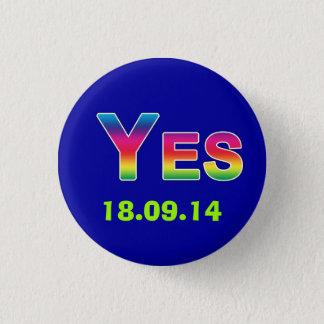 #indy虹のYesのスコットランドの独立ボタン 3.2cm 丸型バッジ