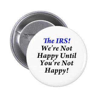 IRSの税のユーモアのTシャツ! 5.7CM 丸型バッジ