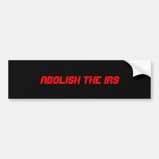 IRSを廃止して下さい バンパーステッカー