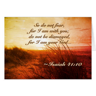 Isaiah 41:10 Bible Verse Do not fear I am with you カード