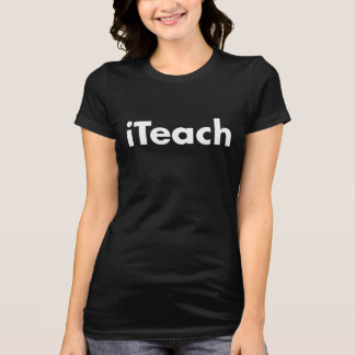 iTeach Women's T-Shirt Tシャツ