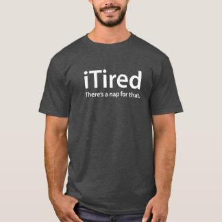 iTiredそのおもしろいで新しい父のための昼寝があります Tシャツ