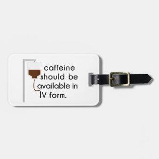IVのカフェイン、ナースのユーモア ラゲッジタグ