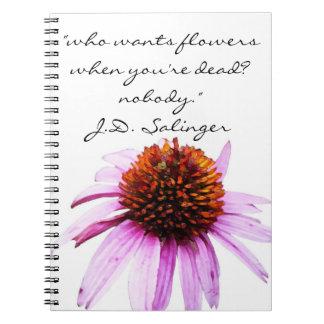 """J.D. Salingerの""""花""""の引用 ノートブック"""