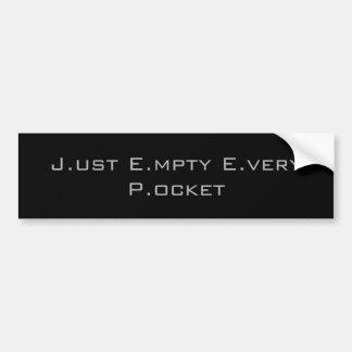 J.ust E.mpty E.very P.ocket バンパーステッカー