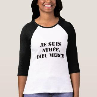 jeのsuisのathéeのdieuのmerci tシャツ