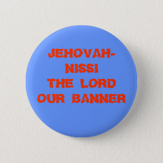 JEHOVAH-NISSI OUR BANNER主 5.7CM 丸型バッジ