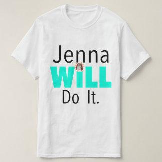 Jennaはそれをします Tシャツ