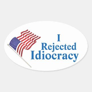 JK16服装-私はIdiocracyを拒絶しました 楕円形シール