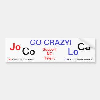 JoCoの気違い-サポートNC才能--は行きます バンパーステッカー