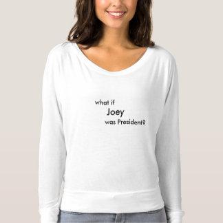 Joeyが大統領何か。 Tシャツ
