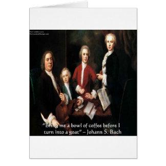 JS Bachのグラフィック及びおもしろいなコーヒー引用文ギフト及びカード カード