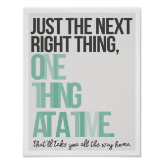 """Just the Next Right Thing 11""""x14"""" Art Print II ポスター"""