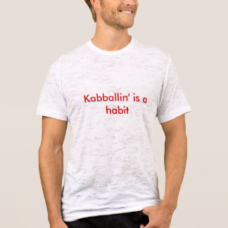 Kabballinは習慣です Tシャツ