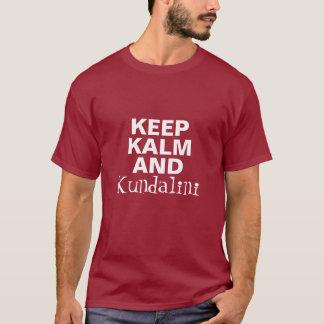 KalmおよびKundaliniをヨガ保って下さい Tシャツ