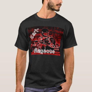 Kart-Rageous Tシャツ