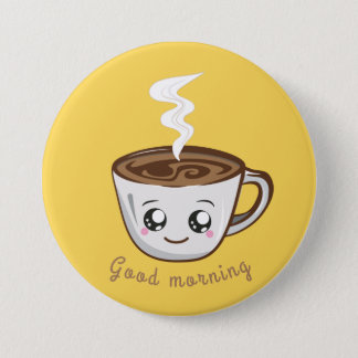 Kawaii Cup of coffee, tea   Good morning 7.6cm 丸型バッジ