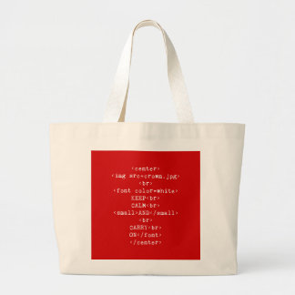 Keep Calm and Carry On html (あらゆる色で) ラージトートバッグ